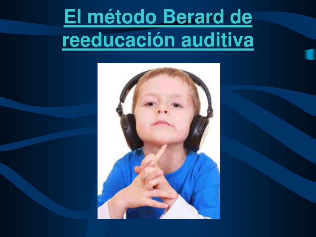 El método Berard de reeducación auditiva