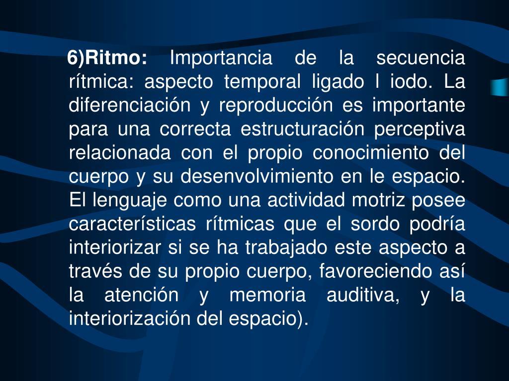 6)Ritmo: