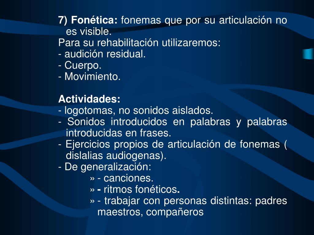 7) Fonética: