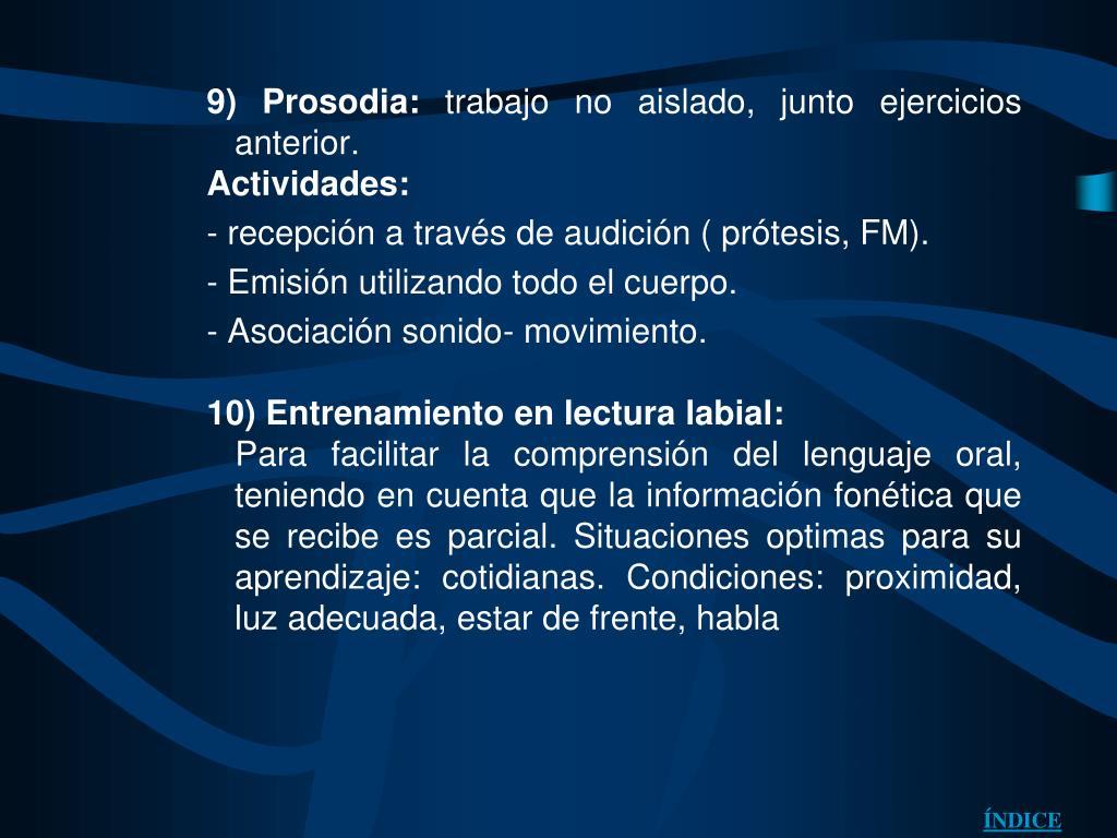 9) Prosodia: