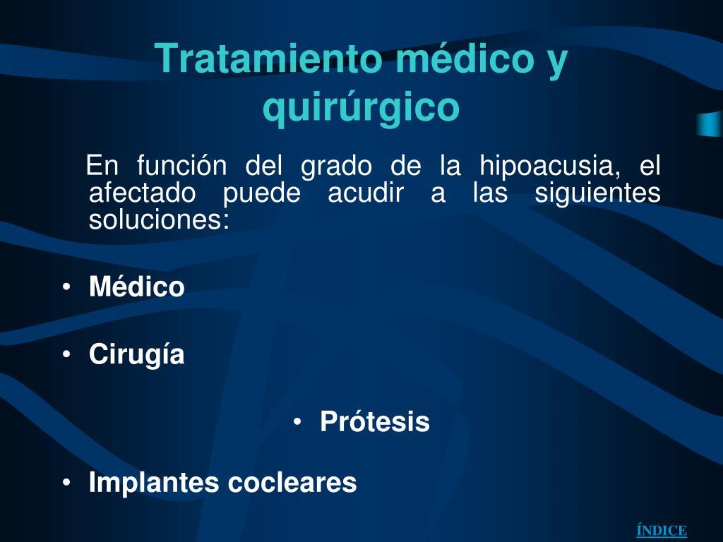 Tratamiento médico y quirúrgico