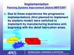 implementation planning systems improvement hybrid mrp erp21