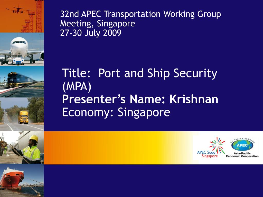 32nd APEC Transportation Working Group Meeting, Singapore