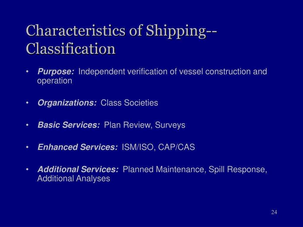 Characteristics of Shipping--Classification