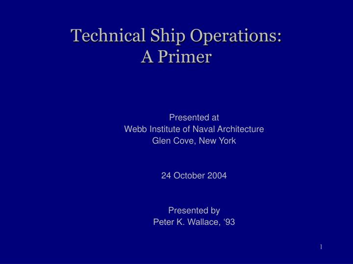 Technical ship operations a primer
