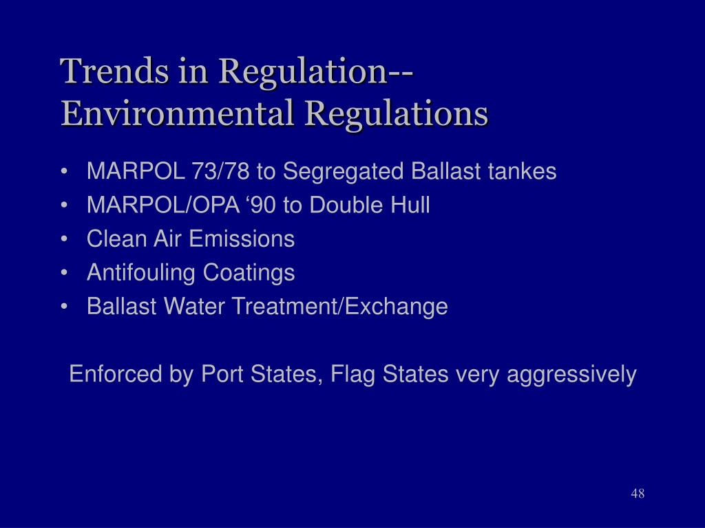 Trends in Regulation--Environmental Regulations