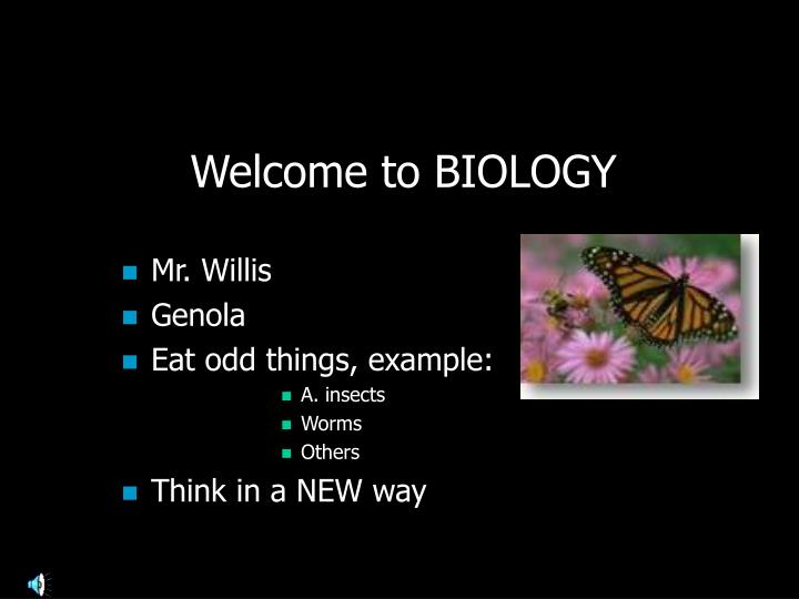 Welcome to biology