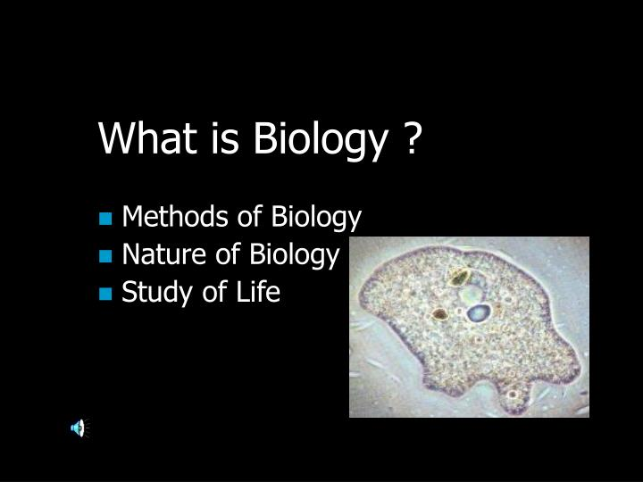What is Biology ?