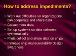 how to address impediments
