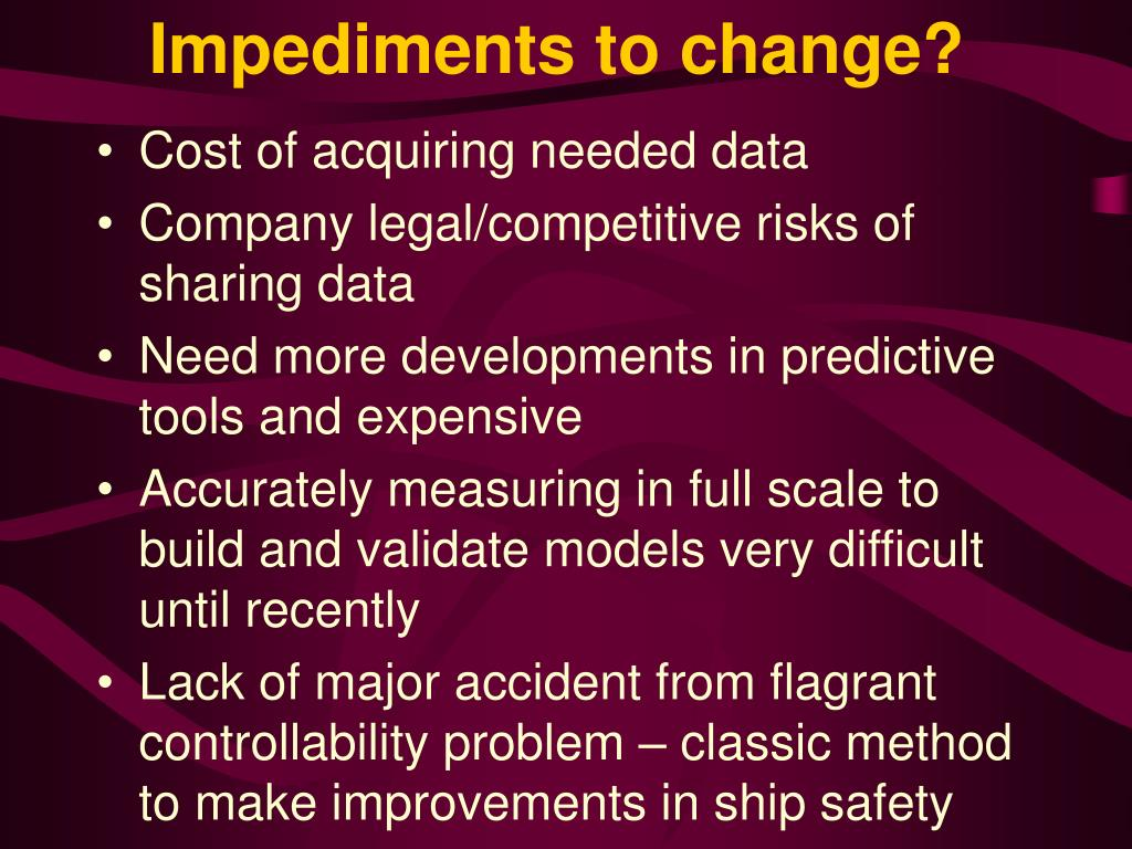 Impediments to change?