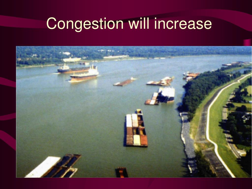 Congestion will increase