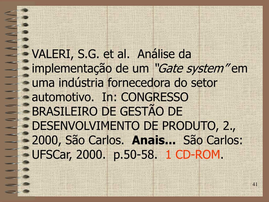 VALERI, S.G. et al.  Análise da implementação de um