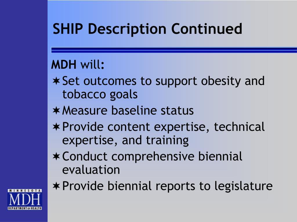 SHIP Description Continued