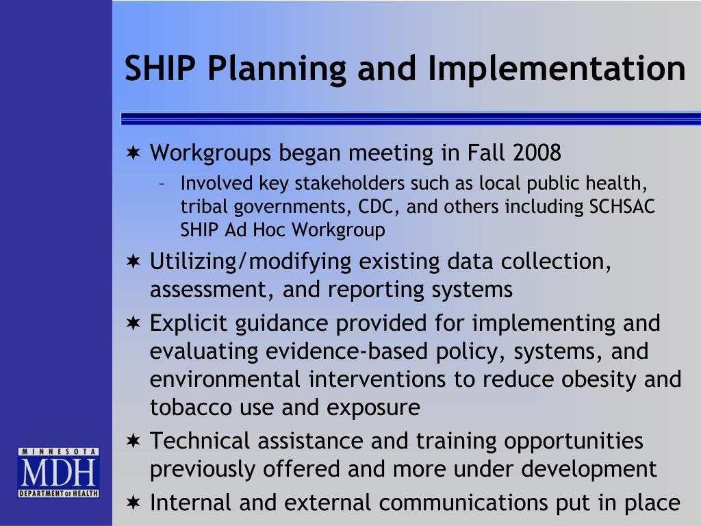 SHIP Planning and Implementation