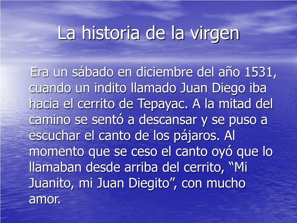 La historia de la virgen