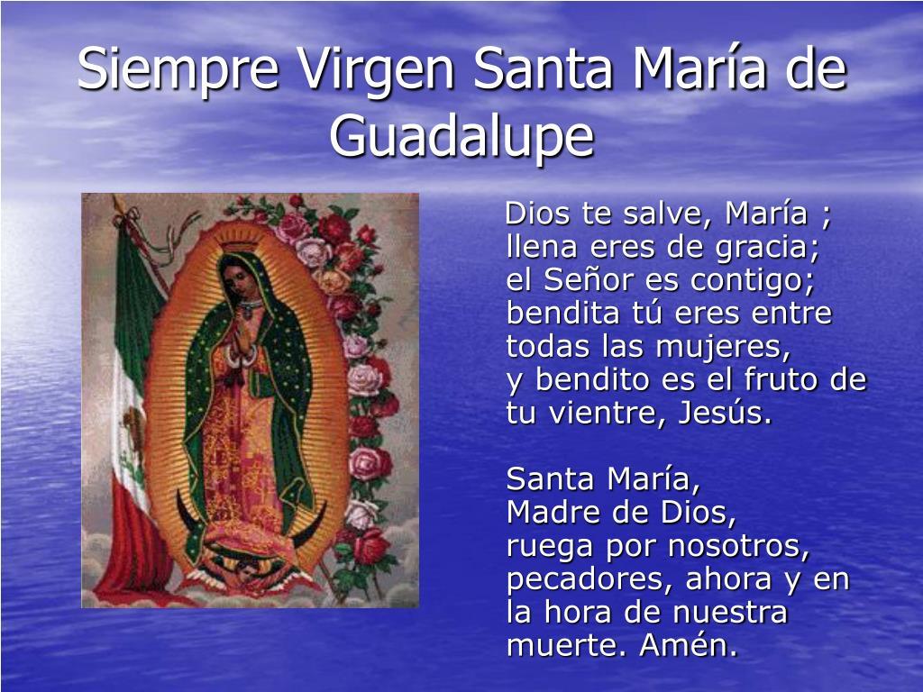 Siempre Virgen Santa María de Guadalupe