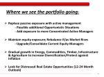 where we see the portfolio going