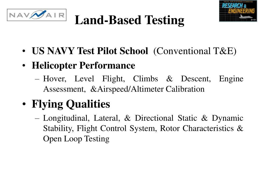Land-Based Testing