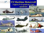 us maritime rotorcraft approx of squadrons per squadrons