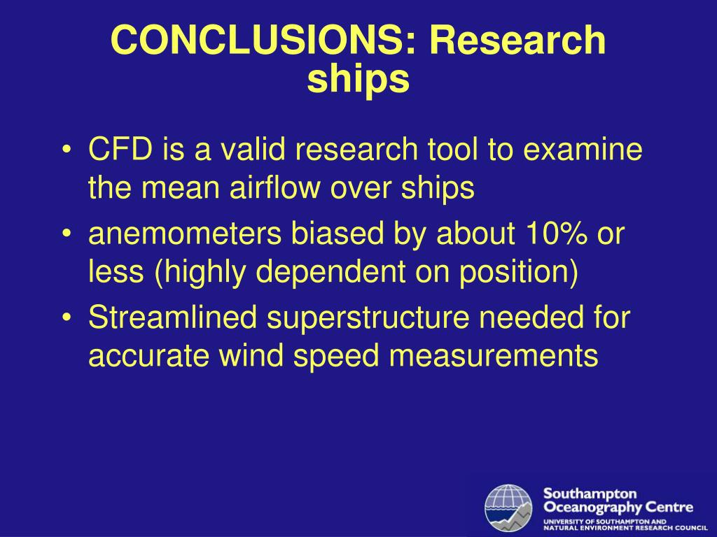 CONCLUSIONS: Research ships