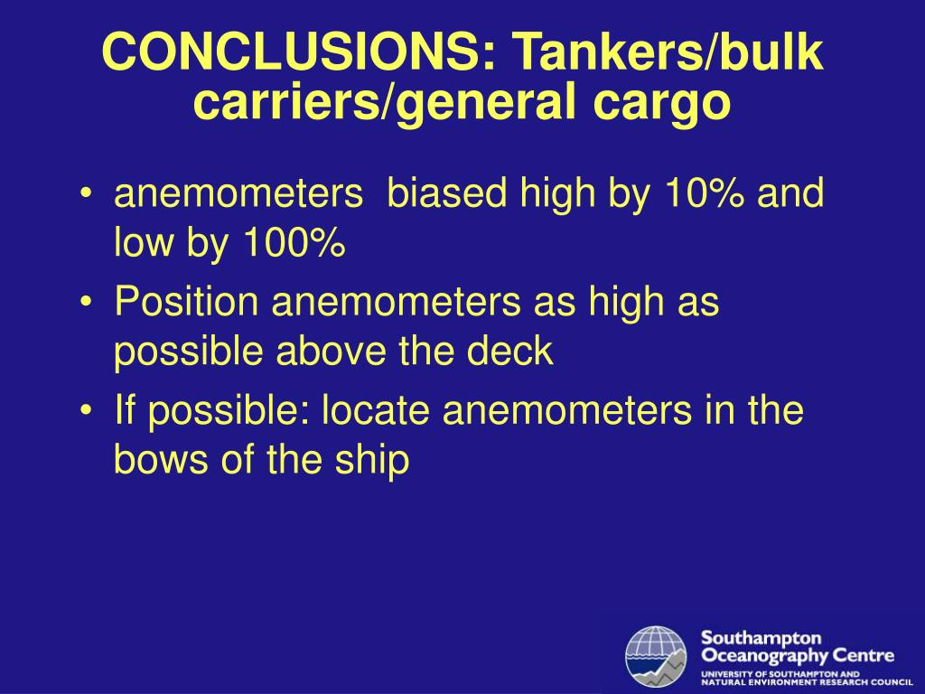 CONCLUSIONS: Tankers/bulk carriers/general cargo