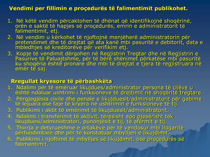 Vendimi per fillimin e proedurs t falimentimit publikohet.