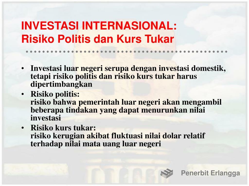 INVESTASI INTERNASIONAL: