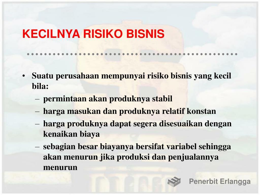 KECILNYA RISIKO BISNIS