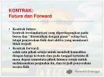 kontrak future dan forward