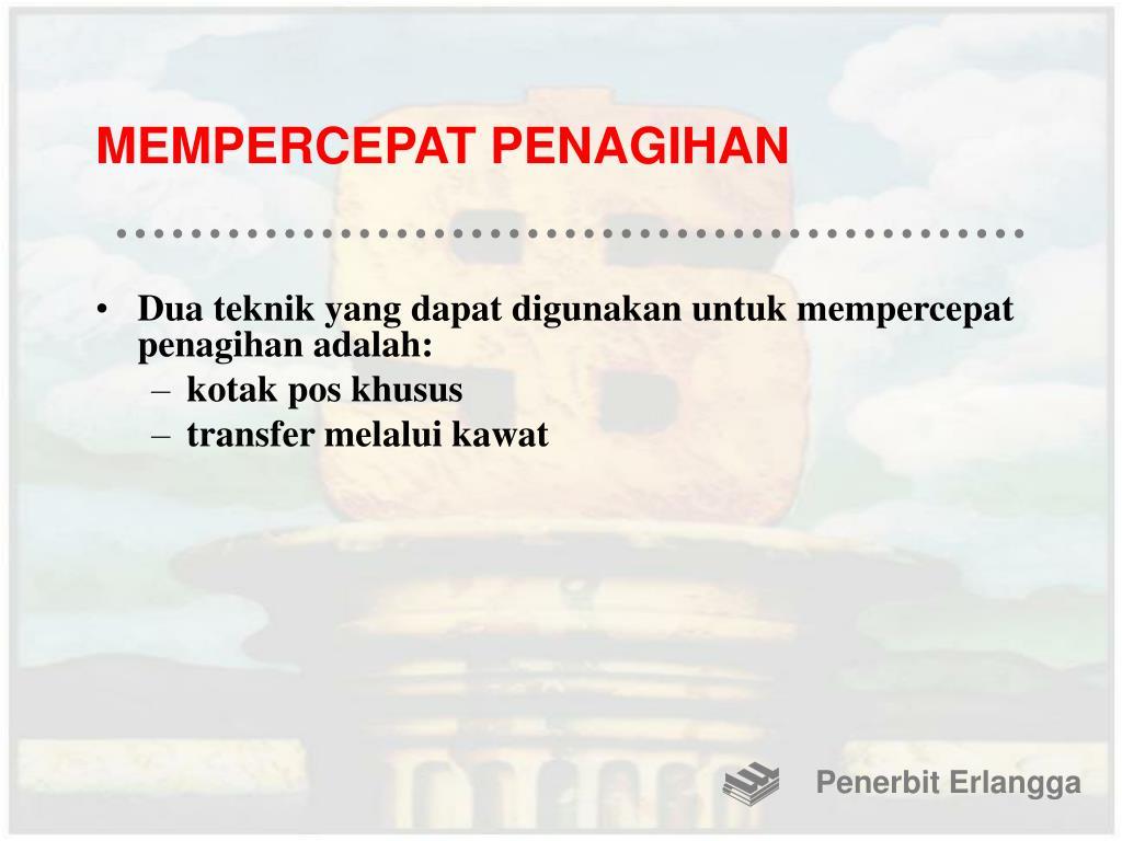 MEMPERCEPAT PENAGIHAN