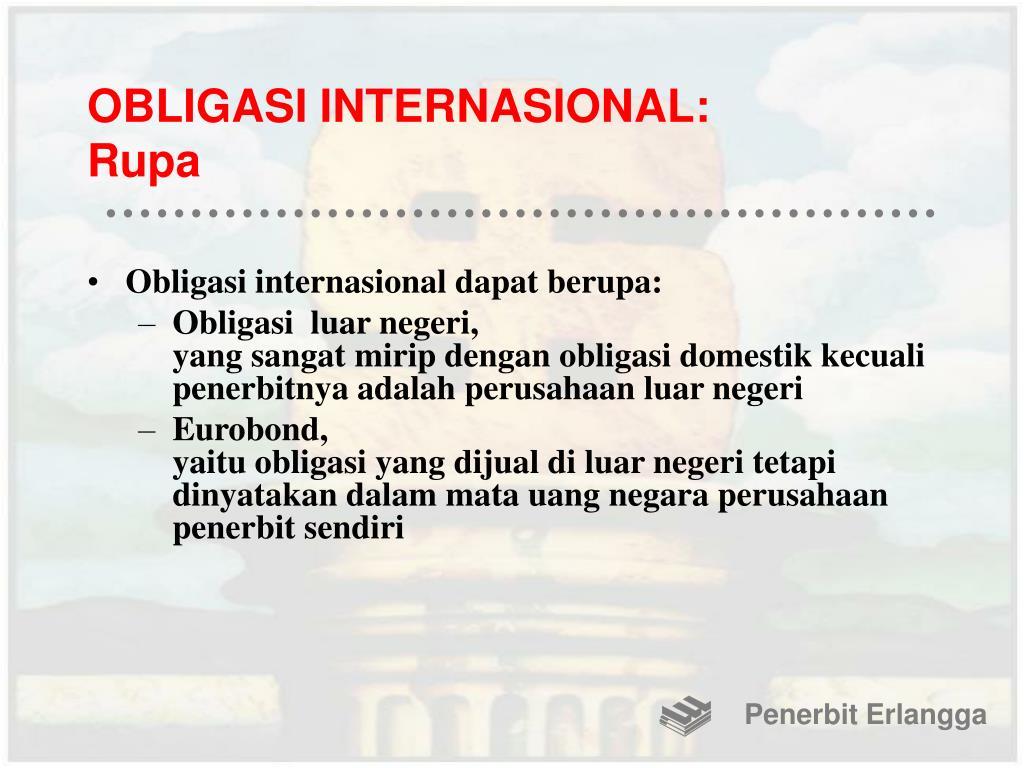 OBLIGASI INTERNASIONAL: