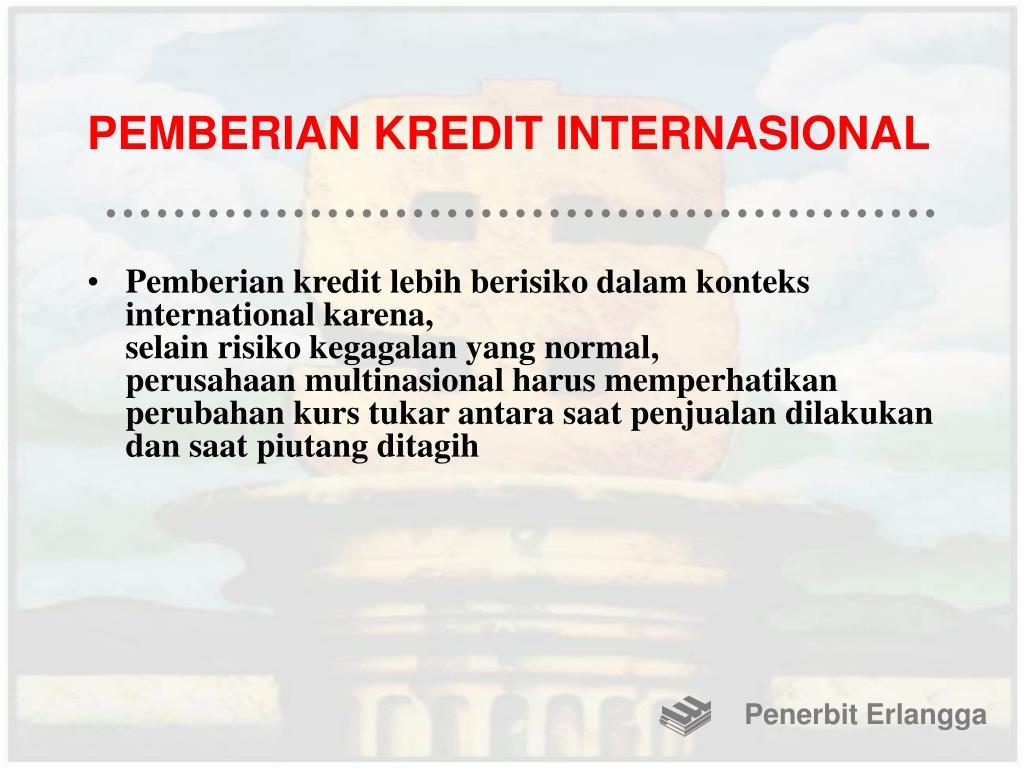PEMBERIAN KREDIT INTERNASIONAL