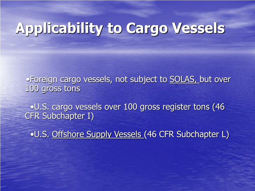 Applicability to Cargo Vessels