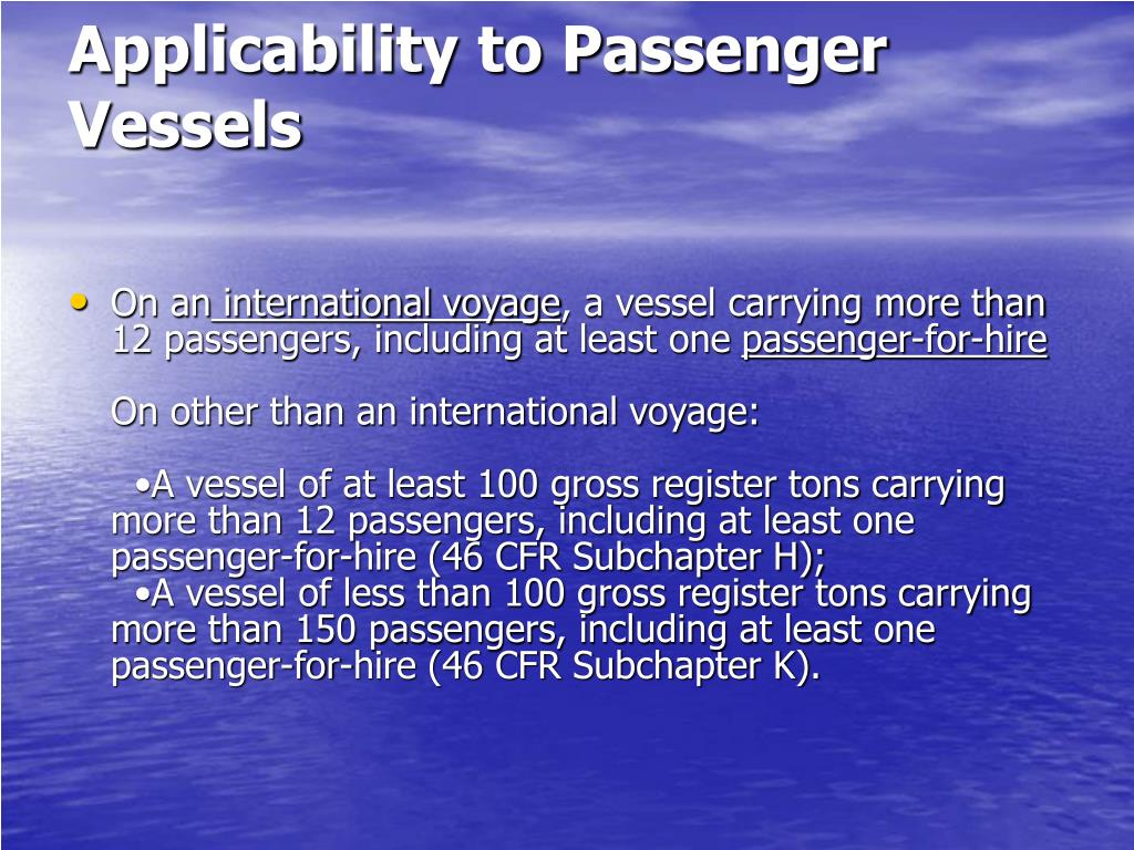 Applicability to Passenger Vessels
