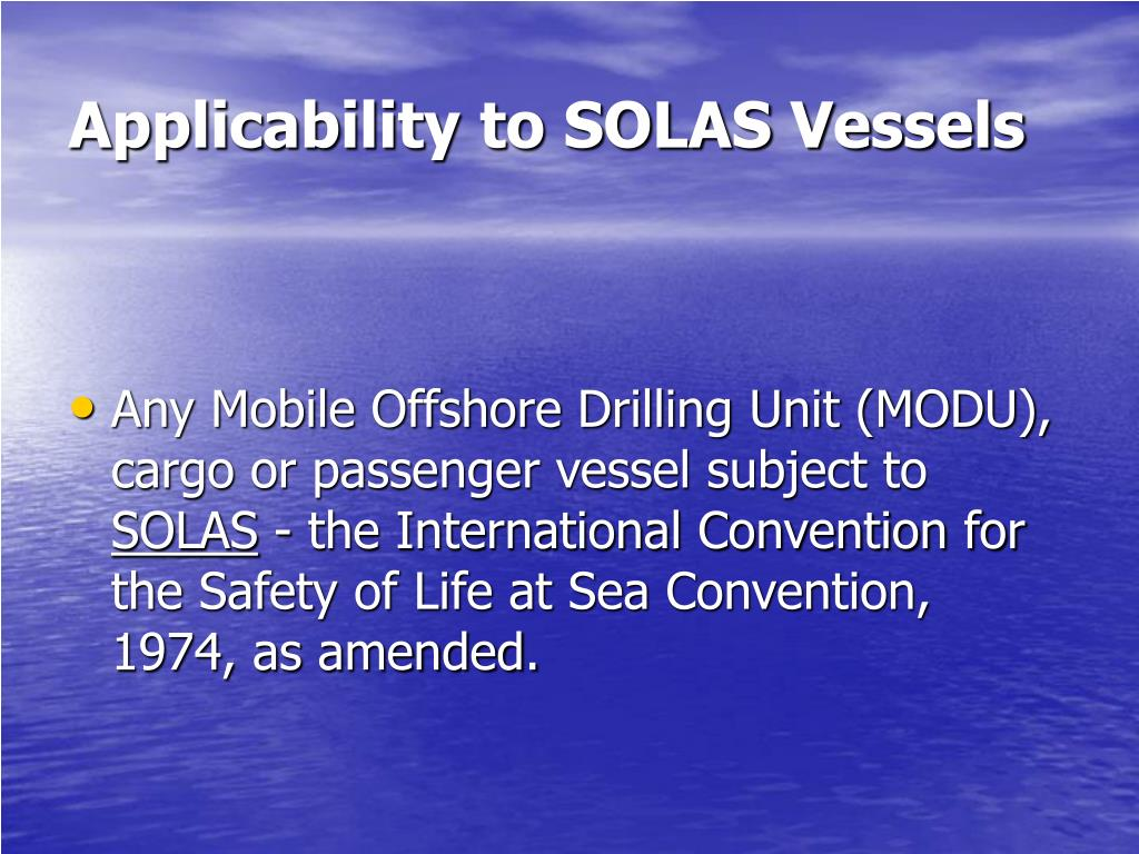 Applicability to SOLAS Vessels