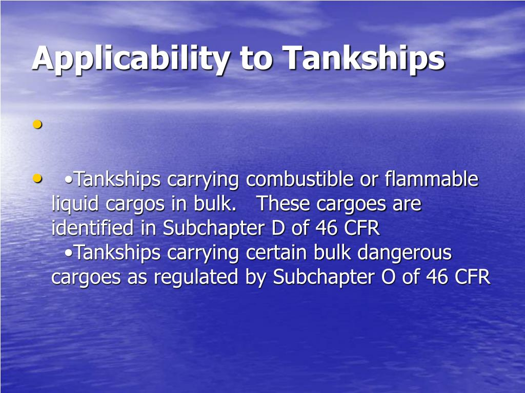 Applicability to Tankships