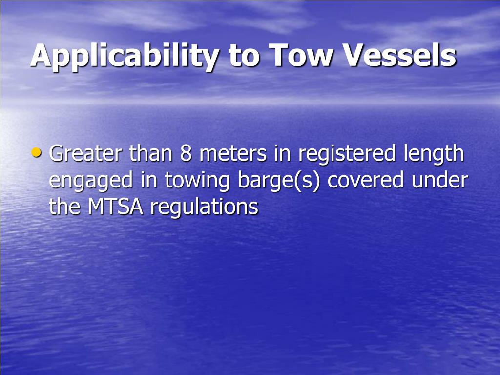 Applicability to Tow Vessels