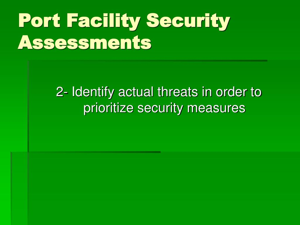 Port Facility Security Assessments