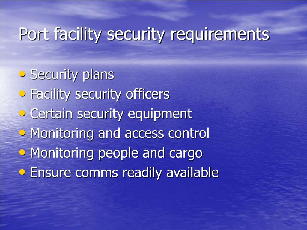 Port facility security requirements
