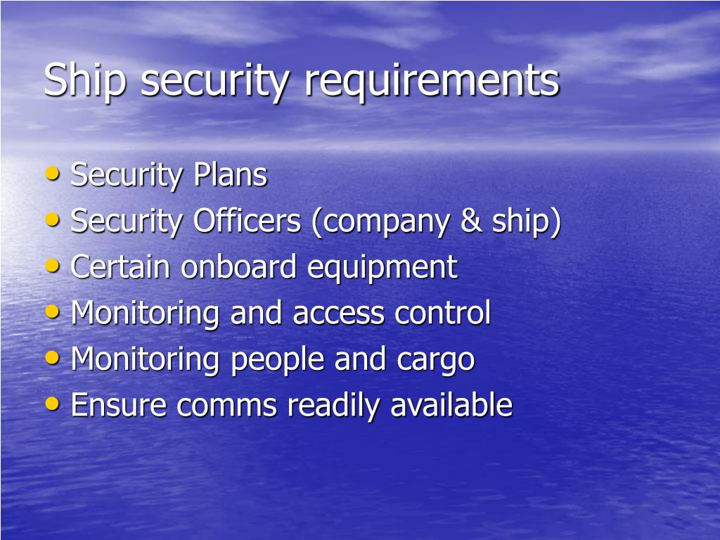 Ship security requirements