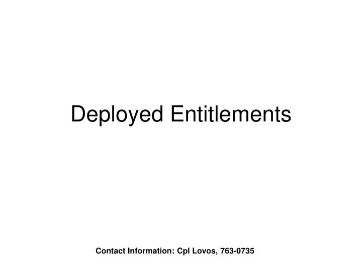 Deployed entitlements