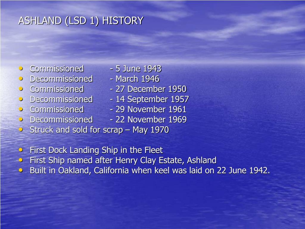 ASHLAND (LSD 1) HISTORY
