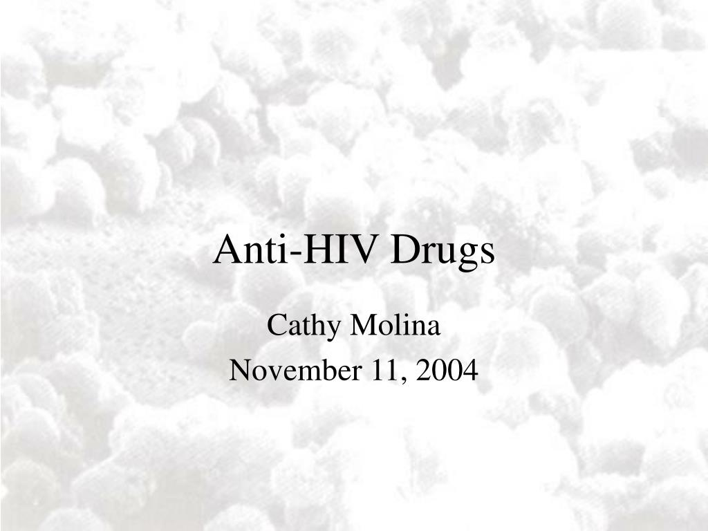 Anti-HIV Drugs
