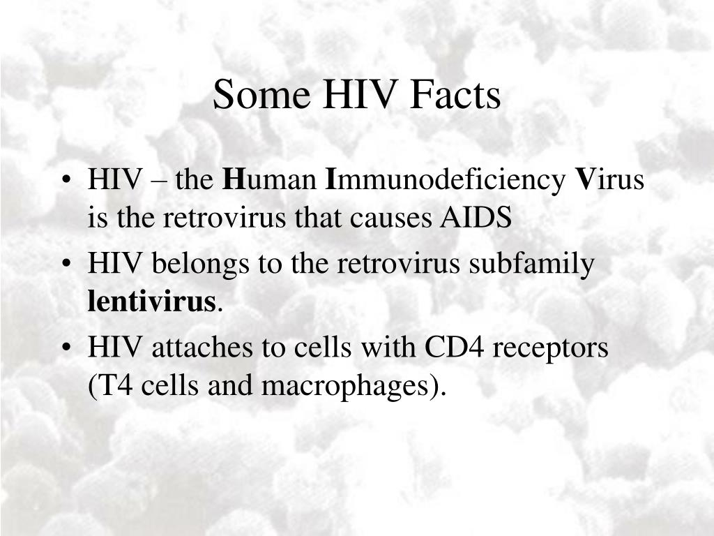 Some HIV Facts