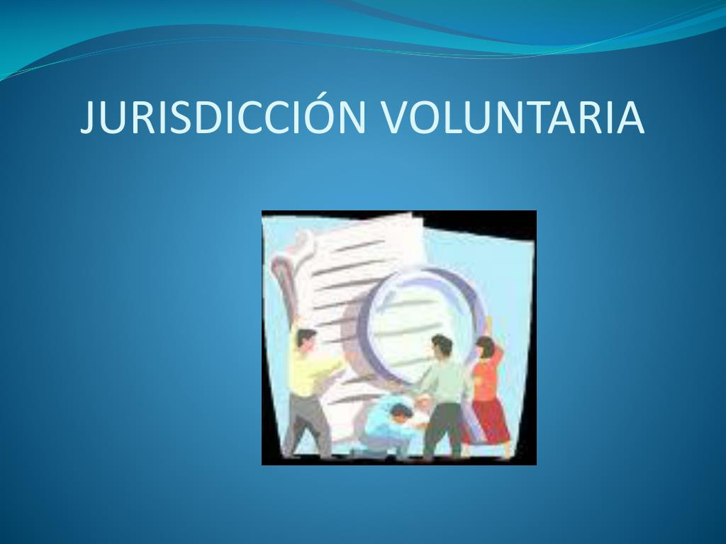 JURISDICCIÓN VOLUNTARIA