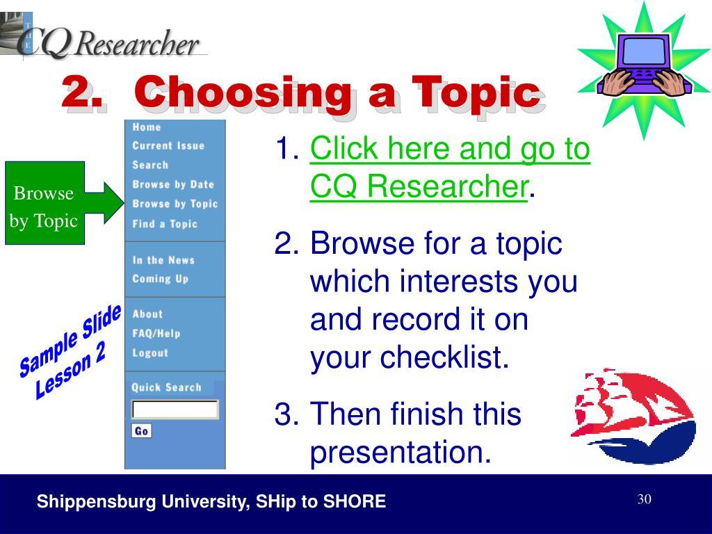2.  Choosing a Topic