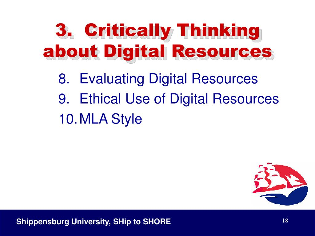 3.  Critically Thinking about Digital Resources