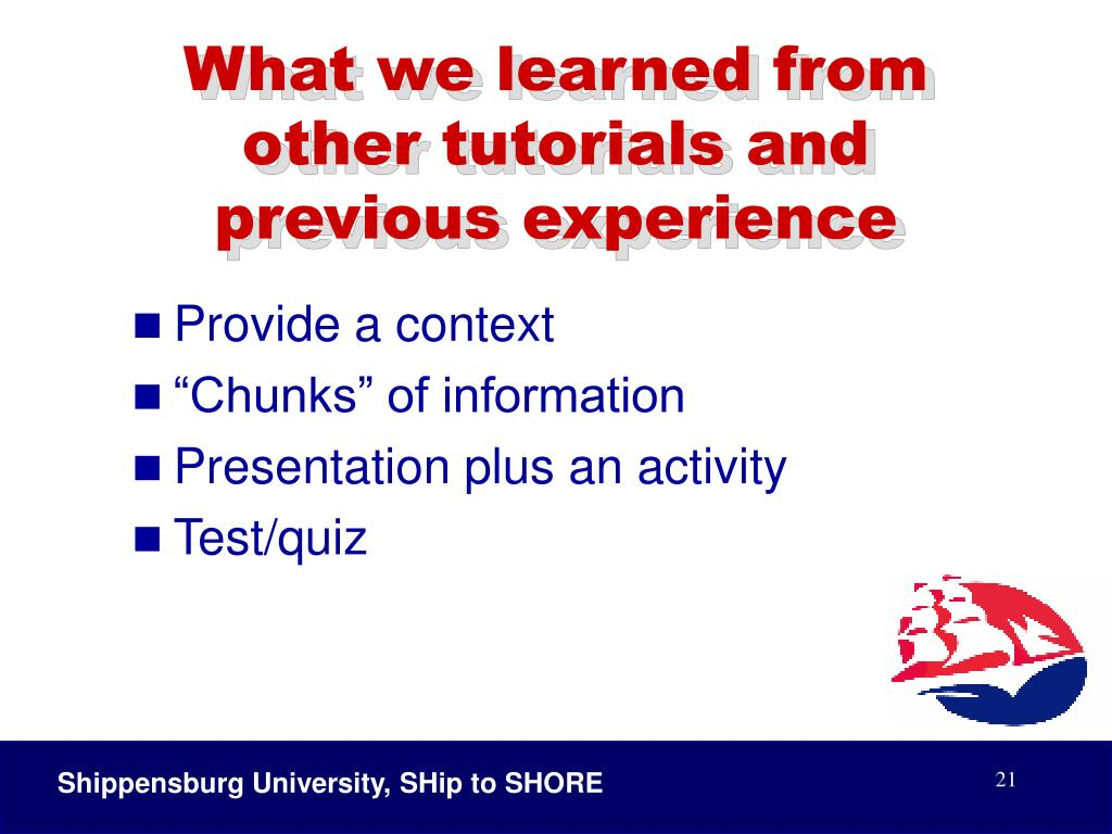 What we learned from other tutorials and previous experience