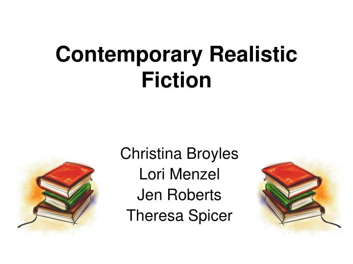 Contemporary realistic fiction l.jpg