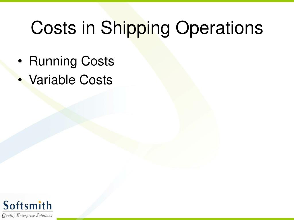 Costs in Shipping Operations